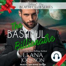 The Bashful Billionaire: Getaway Bay Beach Club Series