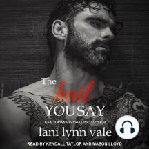 The Hail You Say: Hail Raisers, Book 5