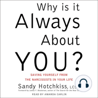 Why Is It Always About You?