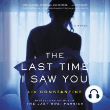 The Last Time I Saw You: A Novel
