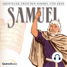 Samuel (Abenteuer zwischen Himmel und Erde 9): Hörspiel