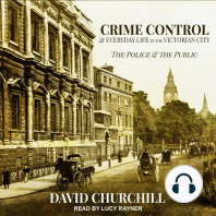 Crime Control and Everyday Life in the Victorian City