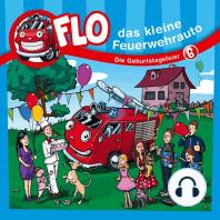 Die Geburtstagsfeier (Flo, das kleine Feuerwehrauto 6)