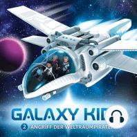 Angriff der Weltraumpiraten (Galaxy Kids 2)