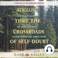 Strolling Thru the Crossroads of Self-Doubt
