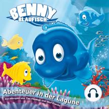 Abenteuer in der Lagune (Benny Blaufisch 1): Kinder-Hörspiel