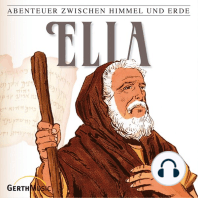 Elia (Abenteuer zwischen Himmel und Erde 12)