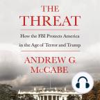 Libro de audio, The Threat: How the FBI Protects America in the Age of Terror and Trump - Escuche libros de audio gratis con una prueba gratuita.