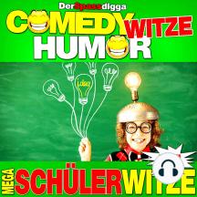 Comedy Witze Humor - Mega Schülerwitze Xxxl