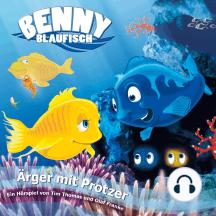 Ärger mit Protzer (Benny Blaufisch 2): Kinder-Hörspiel