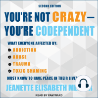 You're Not Crazy - You're Codependent