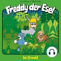Im Urwald (Freddy der Esel 15)