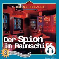 Der Spion im Raumschiff (Weltraum-Abenteuer 8)