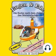 Die Suche nach dem Juwel (Eugen & Ede - Ihr neunter Fall)