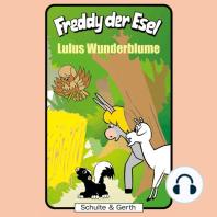 Lulus Wunderblume (Freddy der Esel 36)