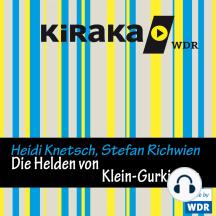 Kiraka, Die Helden von Klein-Gurkistan