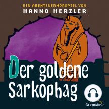 Der goldene Sarkophag (Wildwest-Abenteuer 7): Kinder-Hörspiel