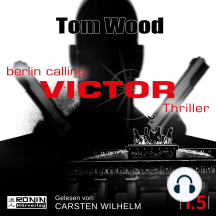 Victor: Berlin Calling - Tesseract 1.5 (Ungekürzt)