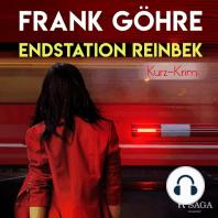 Endstation Reinbek - Kurz-Krimi