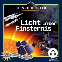 Licht in der Finsternis (Weltraum-Abenteuer 28): Kinder-Hörspiel