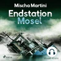 Endstation Mosel - Mosel-Krimi