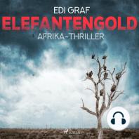 Elefantengold - Afrika-Thriller
