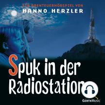 Spuk in der Radiostation (Wildwest-Abenteuer 16): Kinder-Hörspiel