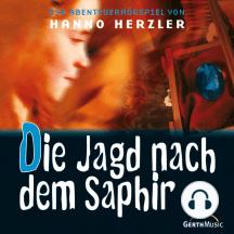 Die Jagd nach dem Saphir (Wildwest-Abenteuer 18): Kinder-Hörspiel