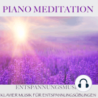 Piano Meditation – Entspannungsmusik