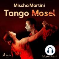 Tango Mosel - Mosel-Krimi