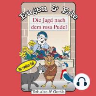 Die Jagd nach dem rosa Pudel (Eugen & Ede - Ihr zweiter Fall)
