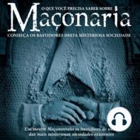 O que você precisa saber sobre Maçonaria