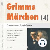 Grimms Märchen (4)