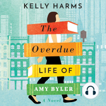 The Overdue Life of Amy Byler: A Novel