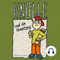 Knolle und die Nonnissen (6)