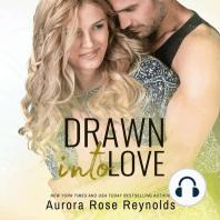Drawn Into Love