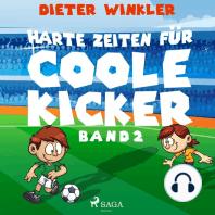 Coole Kicker, schnelle Tore, Band 2