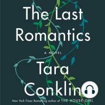 The Last Romantics: A Novel