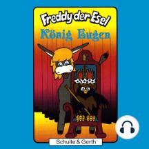 König Eugen (Freddy der Esel 17): Ein musikalisches Hörspiel