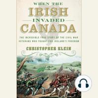 When the Irish Invaded Canada
