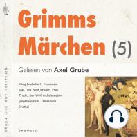 Grimms Märchen (5)