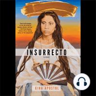 Insurrecto: A Novel