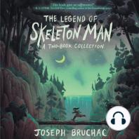 The Legend of Skeleton Man