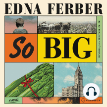 So Big: A Novel