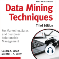 Data Mining Techniques: For Marketing, Sales, and Customer Relationship Management [Third Edition]
