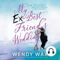My Ex-Best Friend's Wedding