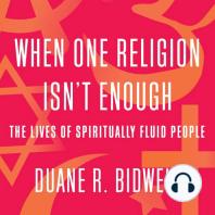 When One Religion Isn't Enough