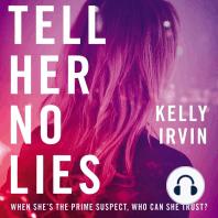 Tell Her No Lies