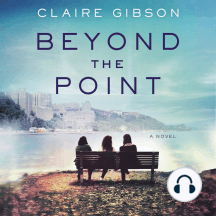 Beyond the Point: A Novel