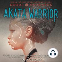 Akata Warrior: Akata Witch Series, Book 2